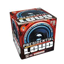PRESIDENTIAL LOUD (NEW)
