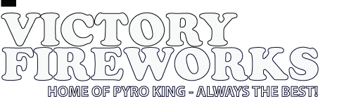Victory Fireworks, Inc. :: Home of Pyro King